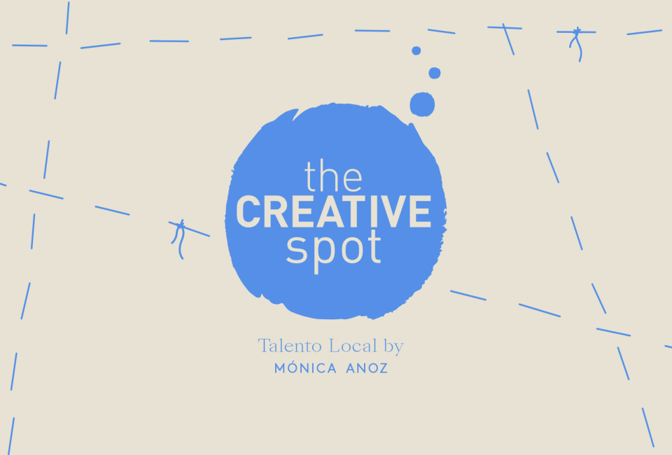 the creative spot por monica anoz