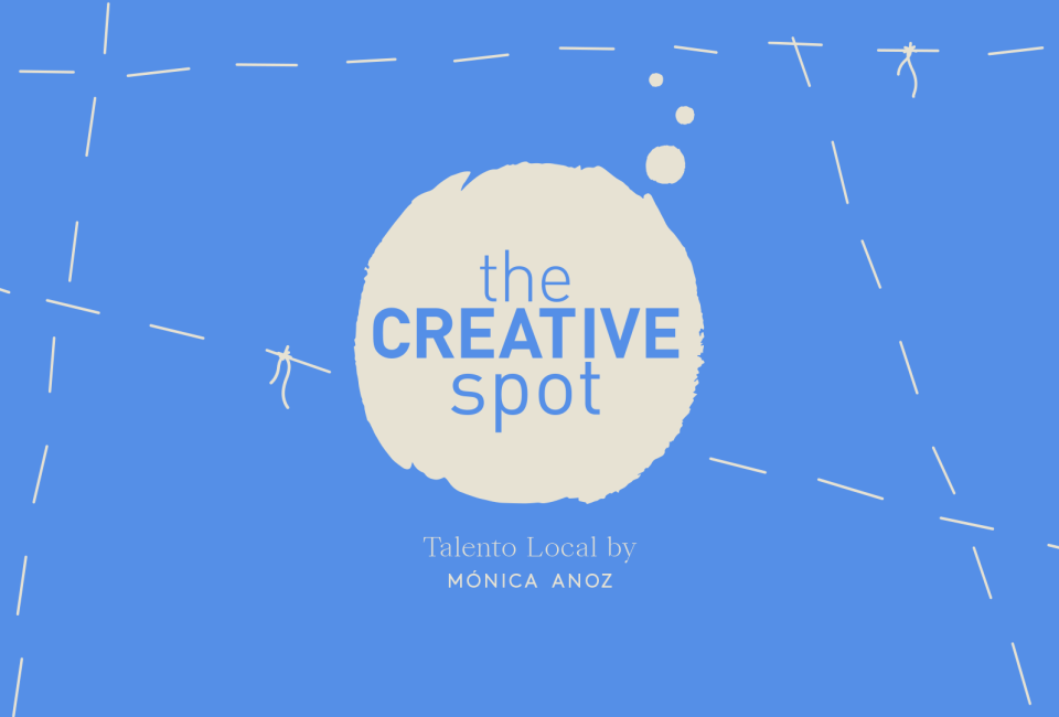 talento local por monica anoz en the creative spot